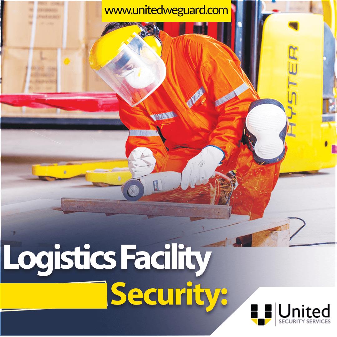 Logistics Facility security