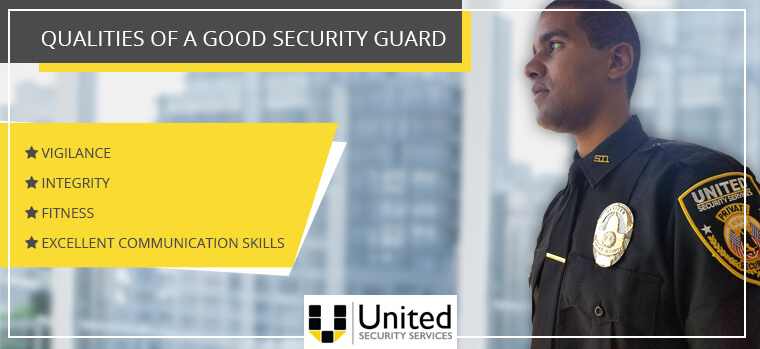 Four Qualities of Good security guard