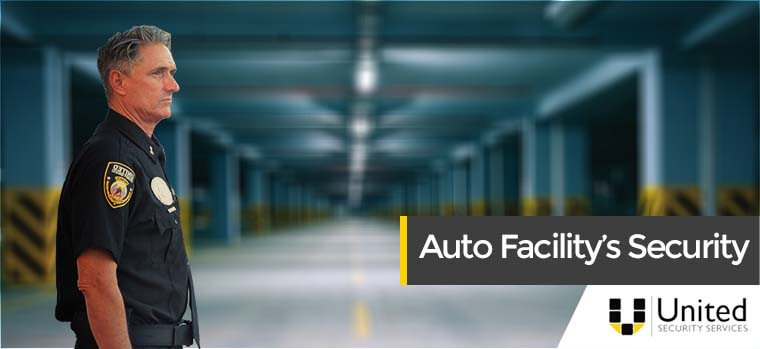 Auto Facility Security