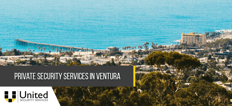Private Security Services in Ventura