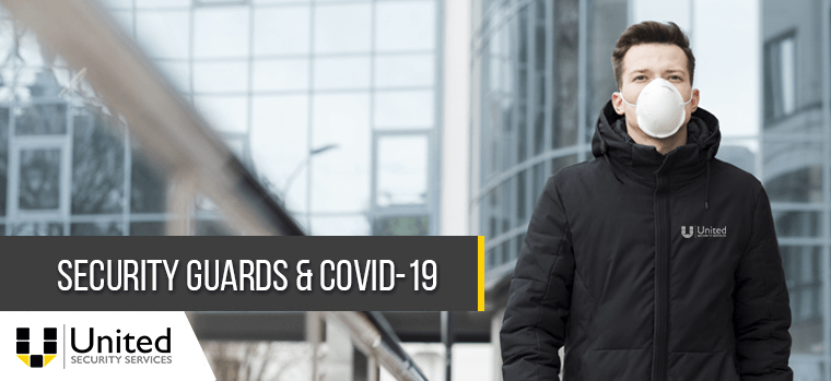 Security Guards & Covid-19
