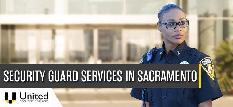 security guard services in Sacramento