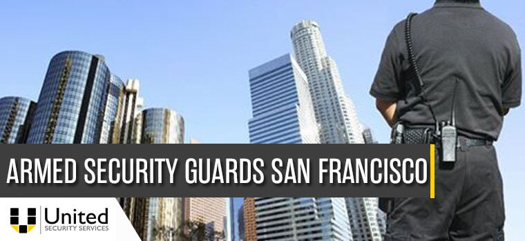 armed security guards San Francisco