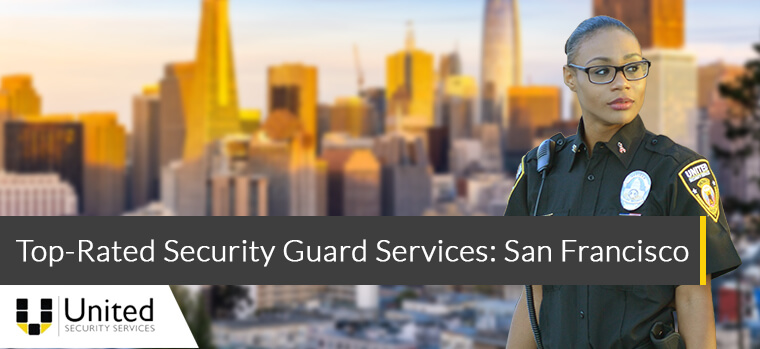 Top rated security guard services - San Francisco