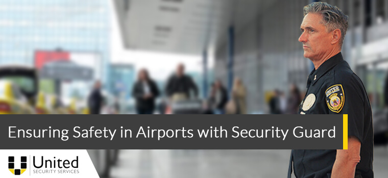 Ensuring Safety in Airports with Security Guards