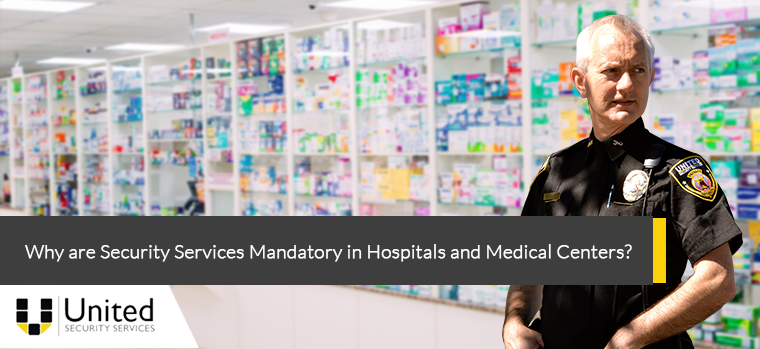 Why is Security Services Mandatory in Hospitals and Medical Centers?