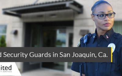 Armed Security Guards in San Joaquin